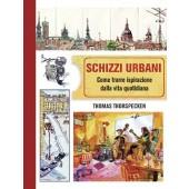 Libro Schizzi urbani - Il Castello Editore