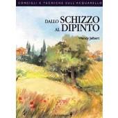 Libro Dallo schizzo al dipinto - Il Castello Editore