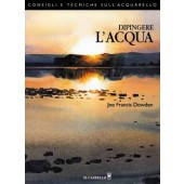 Libro Dipingere l'Acqua - Il Castello Editore